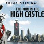 Films and Books - The Man in the High Castle